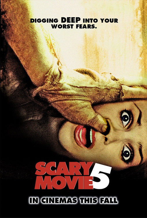 Scary Movie 5 Fake Poster Critic S Sight