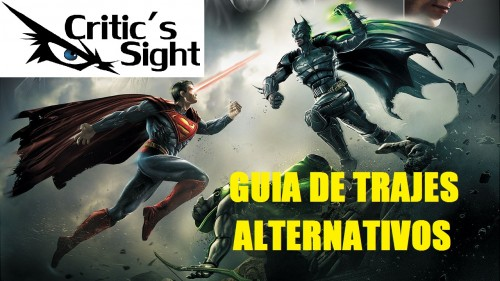 INJUSTICE GOD AMONG US GUIA DE TRAJES ALTERNATIVOS