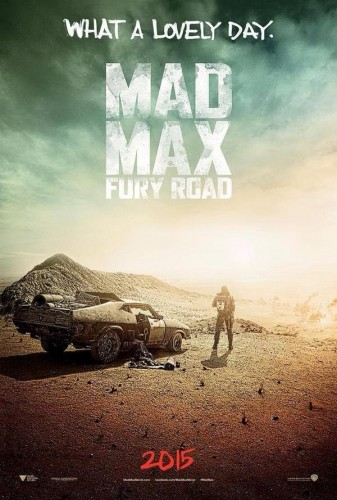 Primer Poster de Mad Max Fury Road criticsight
