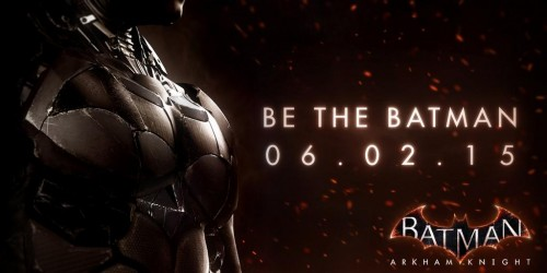 batman arkham knight fecha de salida 2 de junio 2015 criticsight