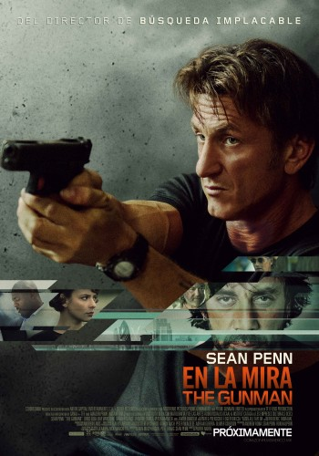 En la mira sean pen the gunman pelicula poster latino mexico 2015 criticsight