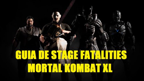GUIA DE FATALITIES MORTAL KOMBAT XL CRITICSIGHT 2016