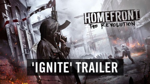 homefront the revlution ignite trailer criticsight 2016