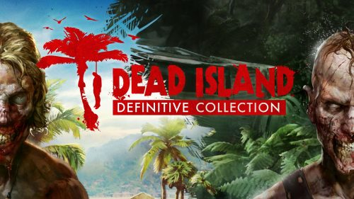 Dead Island Definitive Collection wallpaper 2 criticsight 2016
