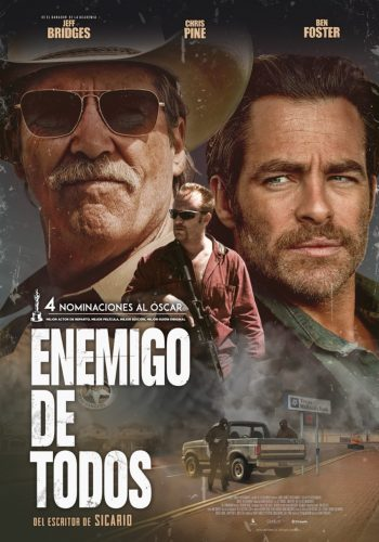 Enemigo de todos poster latino español mexico 2017 hell or high water